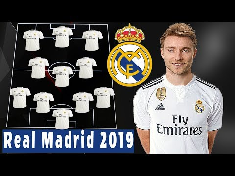 Real Madrid Lineup 2019 With TRANSFERS ft Christian Eriksen