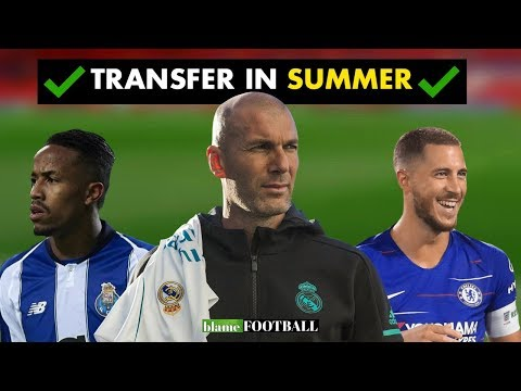 5 Players Zidane Could Sign At Real Madrid In Summer Transfer Window