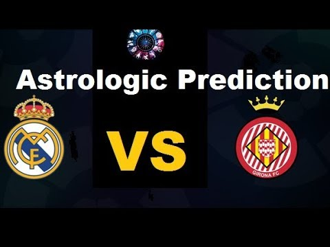 Real Madrid vs Girona football match live astrological prediction today