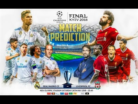 Prediction Match | Real Madrid vs Liverpool | UFEA Champions League Final 2017/18 | FIFA 18
