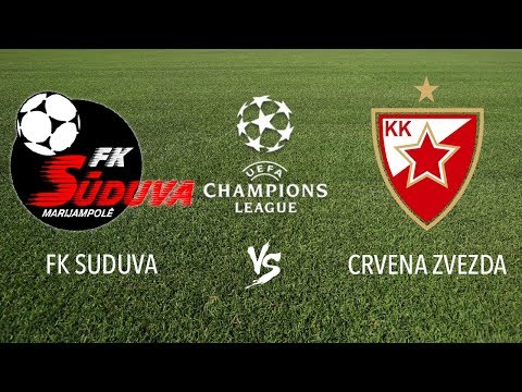 FK SUDUVA vs CRVENA ZVEZDA ⚽ UEFA Champions League, Qualification 2018 ⚽ LIVE SCORE HD