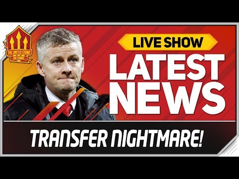 Solskjaer's Transfer Nightmare! Man Utd News Now