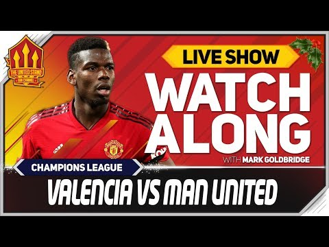 Valencia vs Manchester United LIVE Stream Watchalong