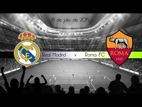 Real Madrid vs Roma| 18 de julio del 2015| ICC