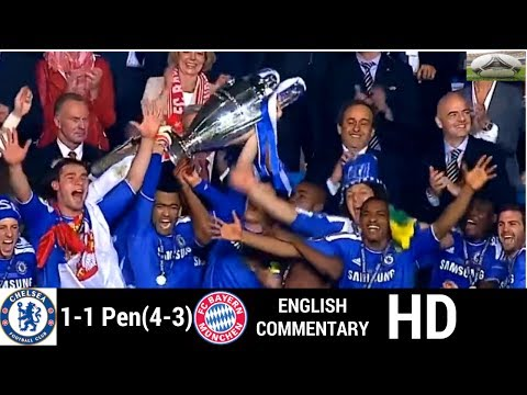 Chelsea Vs Bayern Munich 1-1 (4-3)) champions league final full match highlights