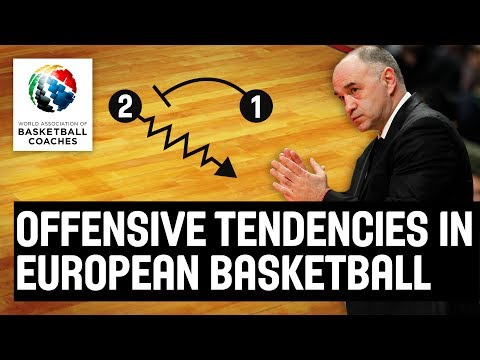 Offensive Tendencies in European Basketball – Pablo Laso Real Madrid – Basketball Fundamentals