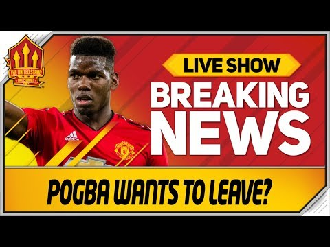 Pogba Transfer Request? Man Utd News