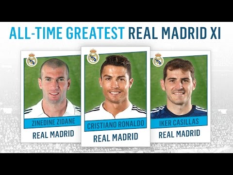 All-Time Greatest Real Madrid XI | Ronaldo, Zidane, Casillas!