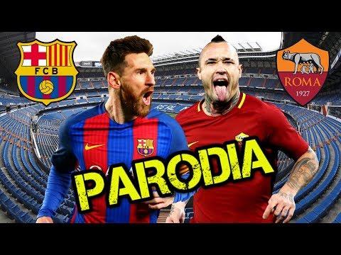 Canción Roma vs Barcelona (Parodia Nicky Jam x J. Balvin – X (EQUIS) )