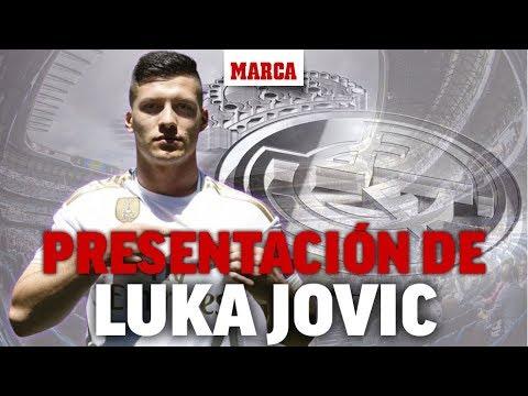 Presentación de Luka Jovic como jugador del Real Madrid, en directo  I Fichajes 2019 – MARCA