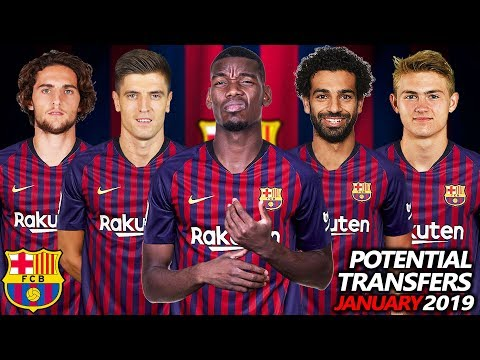 FC Barcelona – All Transfer Targets & Potential Transfers January 2019 Ft. Pogba, Salah, Rabiot…