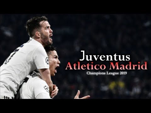 Juventus – Atletico Madrid 3-0 (CARESSA) 2019