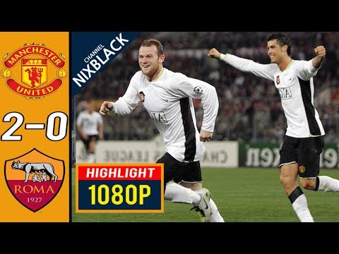 Manchester United 2-0 AS Roma 2008 CL Quarter Finals All goals & Highlights FHD/1080P