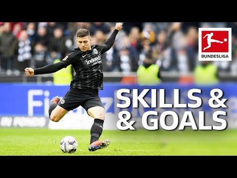 Luka Jovic – Magical Skills & Goals