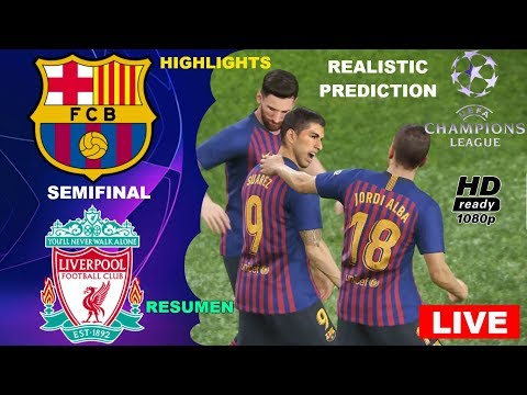 BARCELONA vs LIVERPOOL | Semifinal | UEFA CHAMPIONS LEAGUE 2019