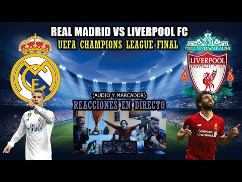 REAL MADRID VS LIVERPOOL 3-1 DIRECTO | REACCIONES | FINAL UEFA CHAMPIONS LEAGUE 2018