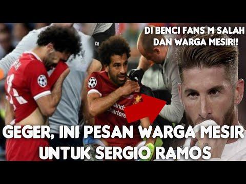 Usai Bikin Cedera M Salah, Sergio Ramos Dapat Pesan Ini Dari Warga Mesir