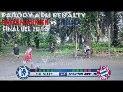 PARODY ADU PENALTY BAYERN MUNCHEN vs CHELSEA || FINAL UCL 2012