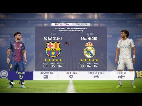 FIFA 18 – FC Barcelona Vs Real Madrid FULL GAMEPLAY – 1080P/PS4