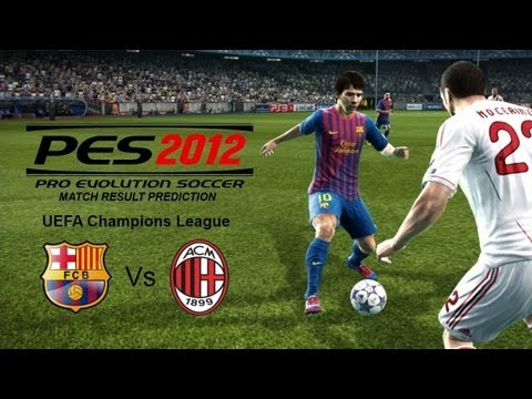 PES 2012 Predicts: Barcelona Vs AC Milan 3/4/12 Champions League
