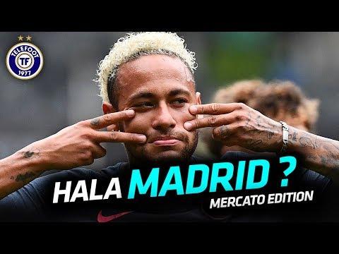 Le Real Madrid à L'ATTAQUE sur Neymar ! – La Quotidienne Mercato #23