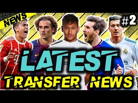 ⚽ LATEST TRANSFER NEWS Summer 2018: #2: NEYMAR CONFIRMED TO MADRID!