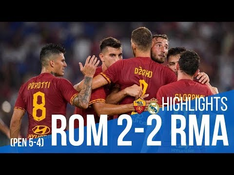 AS Roma 2-2 Real Madrid (Pen 5-4) | All Goals & Highlights 2019