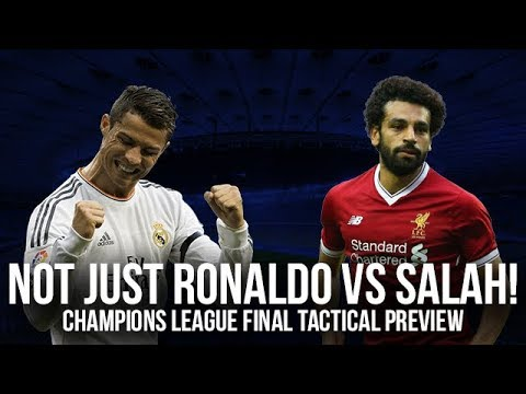 Not Just Ronaldo vs Salah! Real Madrid vs Liverpool Champions League Final Preview