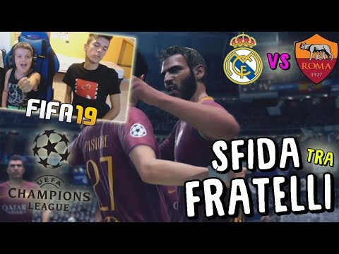 REAL MADRID vs ROMA – CHAMPIONS LEAGUE CONTRO MIO FRATELLO! – Fifa 19