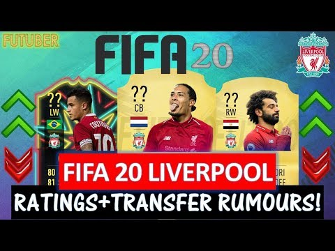 FIFA 20 | LIVERPOOL PLAYER RATINGS!! FT. VAN DIJK, SALAH, COUTINHO ETC…(TRANSFER RUMOURS INCLUDED)