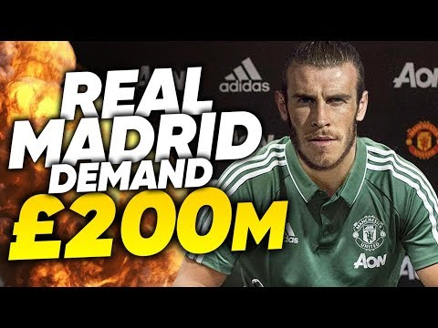 REVEALED: Real Madrid Want £200M From Manchester United For Gareth Bale! | Transfer Talk