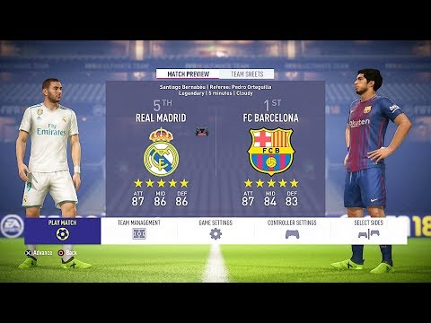 FIFA 18 Real Madrid vs Barcelona 1-0 Gameplay Full Match PS4 HD
