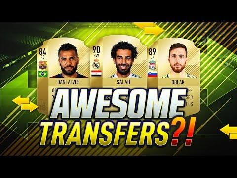 FIFA 19 CONFIRMED SUMMER TRANSFERS! | TRANSFER RUMOURS | w/ DANI ALVES, OBLAK, ISCO & SALAH | FUT 19
