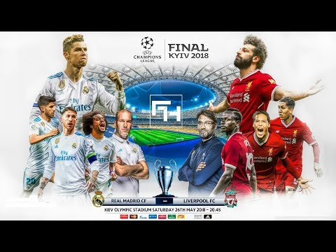 Real Madrid vs Liverpool – Champions League 2018 Final Promo