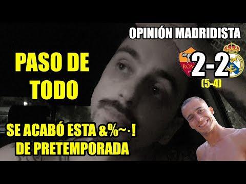 PASO DE TODO ·ROMA 2-2 REAL MADRID (5-4) · SE ACABÓ EL DESASTRE DE PRETEMPORADA