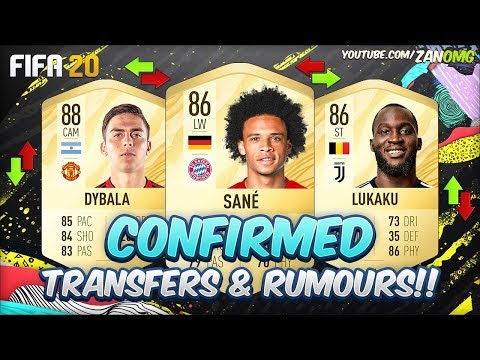 FIFA 20 | NEW CONFIRMED TRANSFERS & RUMOURS!! | Ft. Dybala, Lukaku, Sané…