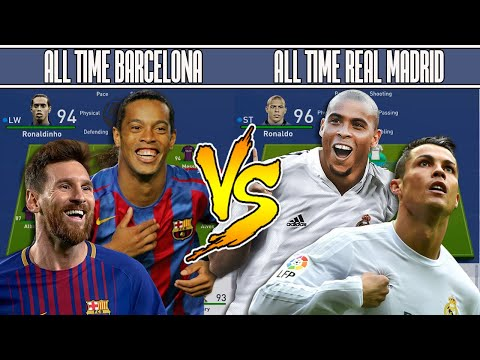 BARCELONA'S ALL TIME XI VS REAL MADRID'S ALL TIME XI – FIFA 19 EXPERIMENT