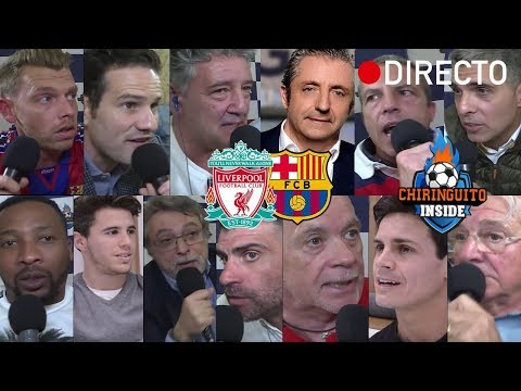 REACCIONES al Liverpool VS. Barça con EL CHIRINGUITO | VUELTA SEMIFINAL CHAMPIONS