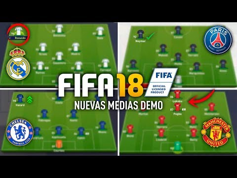 FIFA 18 MEDIAS OFICIALES DEMO – REAL MADRID, PSG, CHELSEA & MANCHESTER UNITED!