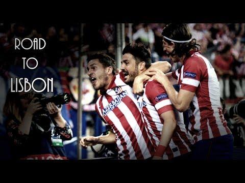 Atlético Madrid – Road to Lisbon
