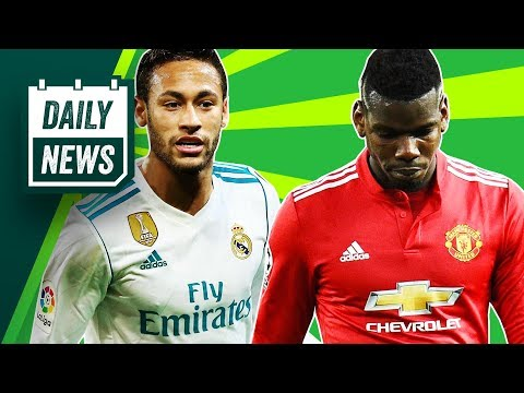 TRANSFERS + WORLD CUP NEWS: Neymar to Real Madrid news, Pogba to Barcelona + Sarri new Chelsea boss