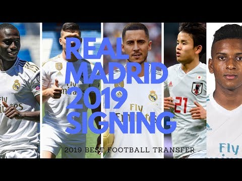 Real Madrid Best Signings 2019