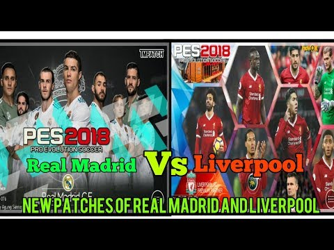 UCL Final Special Real Madrid and Liverpool patches || New patches|| PES 2018 MOBILE
