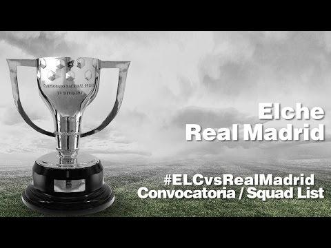 CONVOCATORIA / SQUAD LIST: Elche – Real Madrid