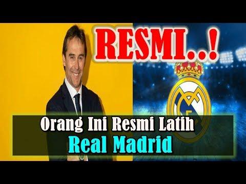 BERITA MENGEJUTKAN!!! Orang Ini Resmi Menjadi Pelatih Baru Real Madrid, Siapakah Dia?