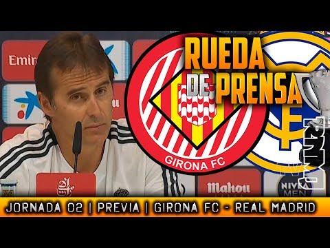 Girona – Real Madrid Rueda de prensa de LOPETEGUI (25/08/2018) | PREVIA LIGA JORNADA 02