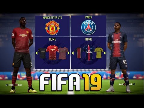FIFA 19 – New Kits FT. Barcelona , Real madrid , Man Utd , PSG etc