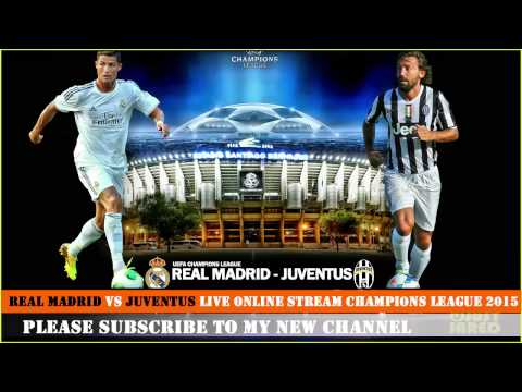 Real madrid vs Juventus Live Online Stream Champions League 2015