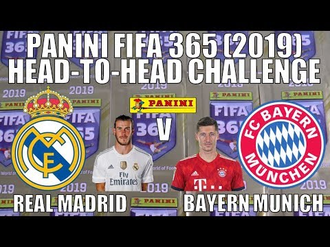 🔥 REAL MADRID v BAYERN ⚽ Panini FIFA 365 (2019) Stickers ⚽ HEAD-TO-HEAD CHALLENGE 🔥