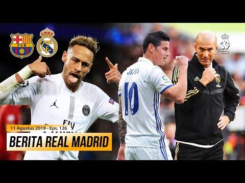 Barcelona atau Real Madrid, Kemana Neymar Akan Berakhir?  ● Zidane Kembali Tidak Memanggil James